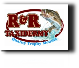 Contact Mike Reinhart, the owner of RR Taxidermy!